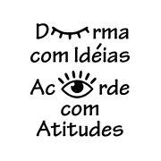 Adesivo Decorativo Durma com Ideias, acorde com atitudes