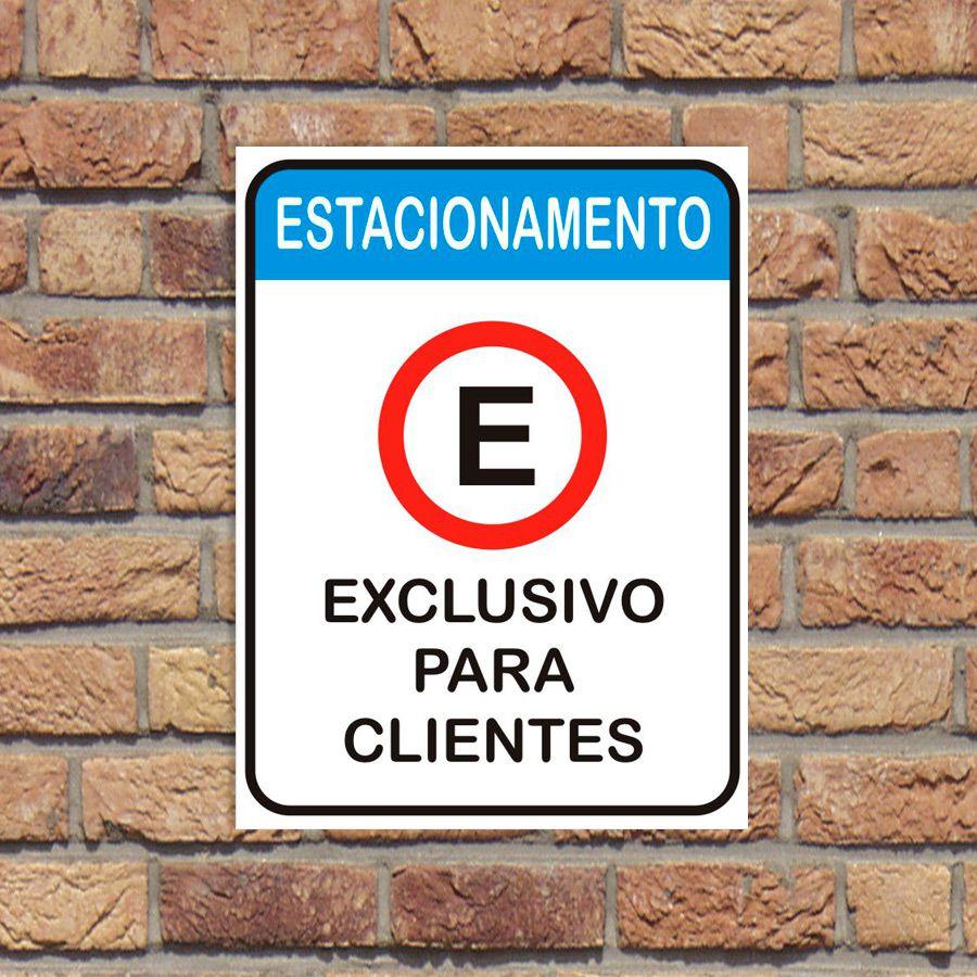 Placa Estacionamento Exclusivo para clientes