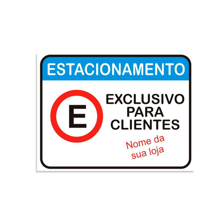 Placa Personalizada Estacionamento Exclusivo para seu comércio -  30x40 cm