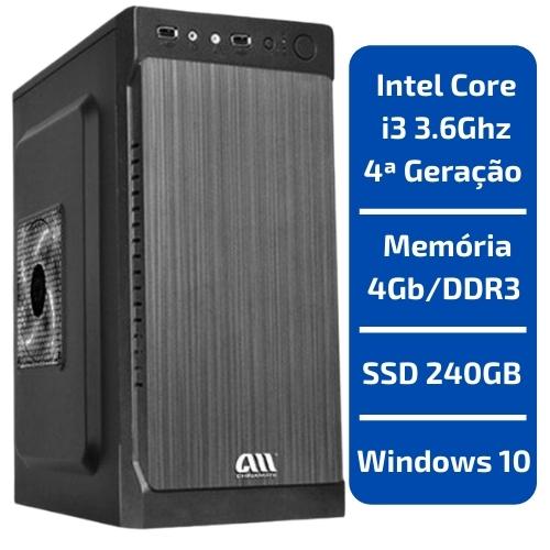 CPU - INTEL CORE I3 3.6GHZ /MEMÓRIA 4GB/DDR3 /SSD 240GB /WINDOWS 10