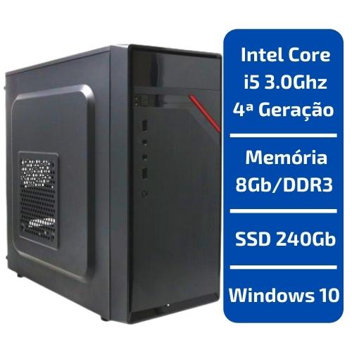 CPU - INTEL CORE I5 3.0GHZ /MEMÓRIA 8GB/DDR3 /SSD 240GB /WINDOWS 10