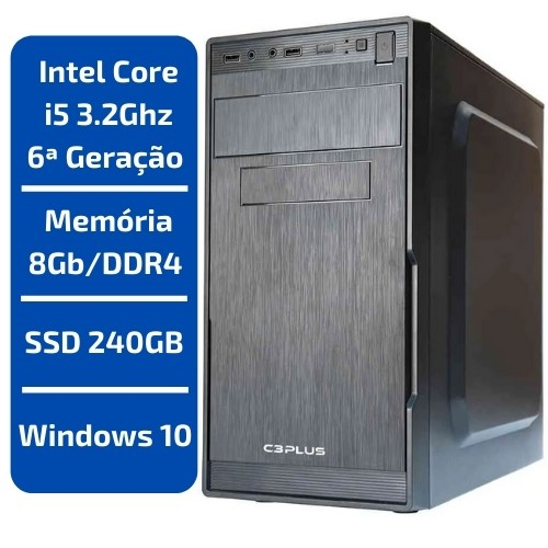 CPU - INTEL CORE I5 3.2GHZ /MEMÓRIA 8GB/DDR4 /SSD 240GB /WINDOWS 10