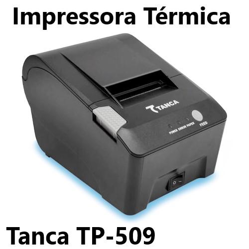 IMPRESSORA TÉRMICA NÃO FISCAL USB CORTE AUTOMÁTICO TP-509 TANCA