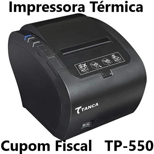 IMPRESSORA TÉRMICA CUPOM FISCAL USB CORTE AUTOMÁTICO TP-550 TANCA