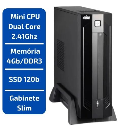 MINI CPU INTEL DUAL CORE J1800 2.41GHZ /MEMÓRIA 4GB /SSD 120GB GABINETE SLIM