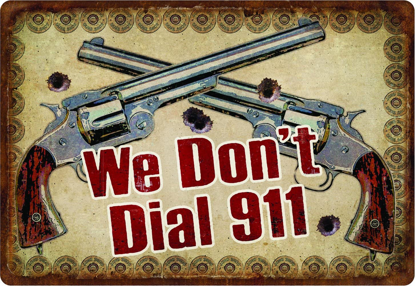 Quadro de metal decorativo We don't dial 911