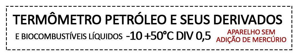 Termômetro Ecológico -10 +50 | Gasolina e Etanol | Portaria Inmetro/Dimel n°100