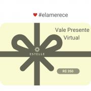 Vale Presente Virtual *Surpreenda com Estelle*