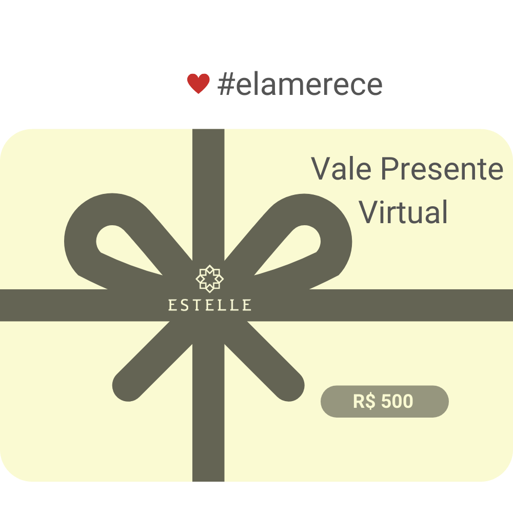 Vale Presente Virtual *Surpreenda com Estelle*