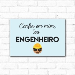 Placa Decorativa Frase Engenheiro