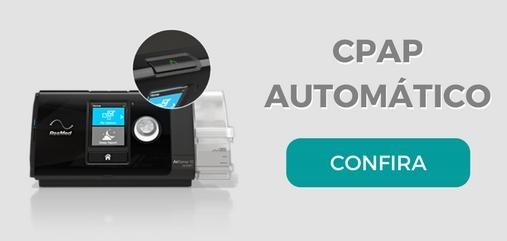 Confira nossos modelos de CPAP Automático
