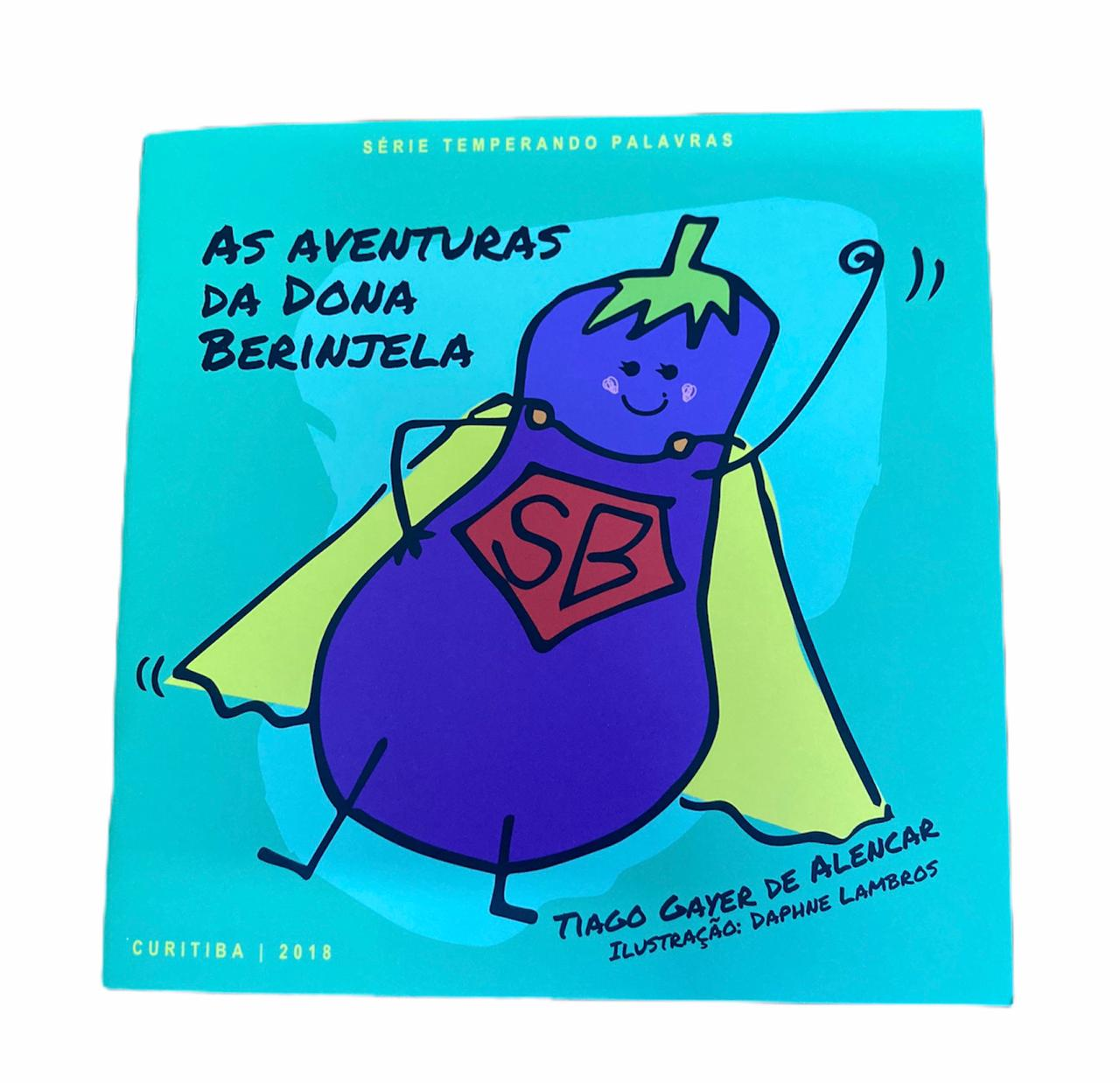Livro As Aventuras da Dona Berinjela