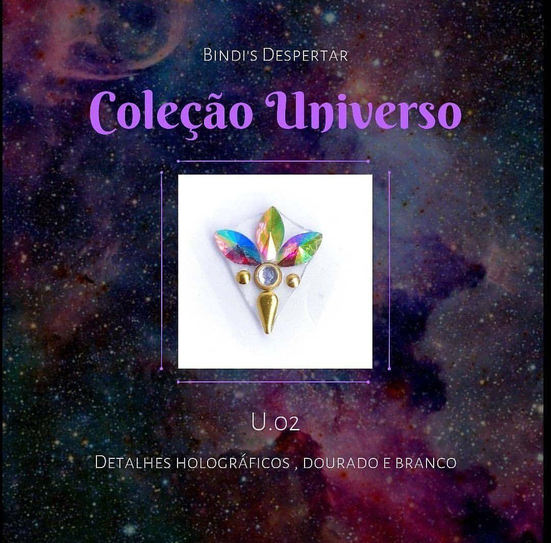 Bindi Despertar Coleção Universo - U.02