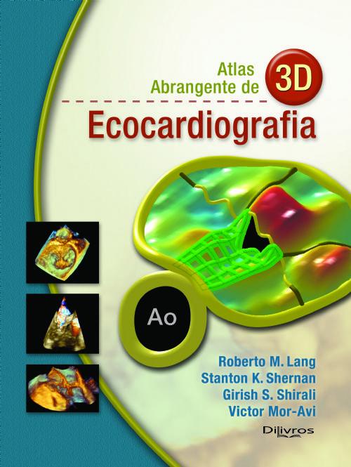 ATLAS ABRANGENTE DE 3D - ECOCARDIOGRAFIA