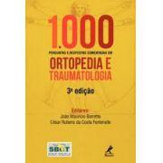 1000 Perguntas e Respostas Comentadas em Ortopedia