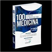 100 Casos Clínicos em Medicina 2 Edição