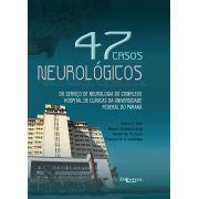 47 CASOS NEUROLOGICOS  Autor: HELIO A G TEIVE MARCOS CHRISTIANO LANGE RENATA DAL PRA DUCCI FRANCISCO M B GERMINIANI