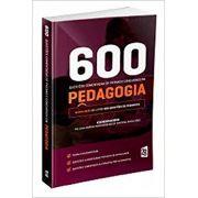 600 Questões Comentadas de Provas e Concursos em Pedagogia