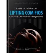 A Arte E A Ciência Do Lifting Com Fios  Baseado Na Anatomia De Pinçamento