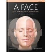 A Face – Atlas Ilustrado De Anatomia Clínica
