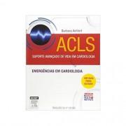 ACLS Suporte Avançado de Vida em Cardiologia