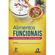 ALIMENTOS FUNCIONAIS - Componentes Bioativos e Efeitos Fisiológicos - Brunoro