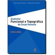 ANATOMIA FUNCIONAL E TOPOGRÁFICA DO CORPO HUMANO