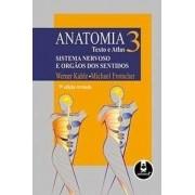 Anatomia - Texto e Atlas - Sistema nervoso e órgãos dos sentidos volume 3