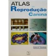 ATLAS DE REPRODUÇÃO CANINA