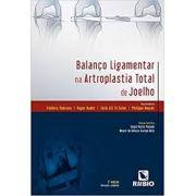 BALANÇO LIGAMENTAR NA ARTROPLASTIA TOTAL  DE JOELHO