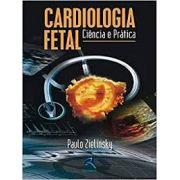 CARDIOLOGIA FETAL CIÊNCIA E PRÁTICA