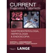 CURRENT DIAGNOSTICO DE TRATAMENTO GASTROENTEROLOGIA HEPATOLOGIA E ENDOSCOPI