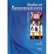 Desafios em Endocrinologia - Casos Clínicos Comentados - Vilar - 1ª edição
