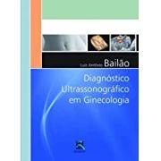 Diagnóstico Ultrassonográfico em Ginecologia