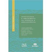 Ginecologia e Obstetrícia na Infancia e Adolescência