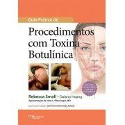 GUIA PRÁTICO DE PROCEDIMENTOS COM TOXINA BOTULINICA