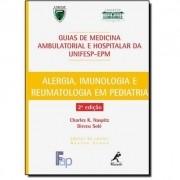 ALERGIA IMUNOLOGIA E REUMATOLOGIA EM PEDIATRIA