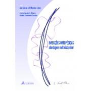 INFECÇOES ORTOPEDICAS ABORDAGEM MULTIDISCIPLINAR