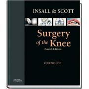 Insall & Scott Surgery of the Knee Vol One