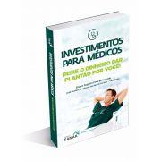 Investimentos para Médicos