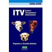 ITV - ÍNDICE TERAPÊUTICO VETERINÁRIO 2008/2009