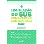 Legislação do sus- Comentada e esquematizada