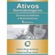Livro - Ativos Dermatológicos - Dermocosméticos e Nutracêuticos Volumes 1 ao 9 - 2ª Edição