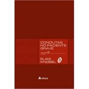 Livro - Condutas no Paciente Grave - Volume 1 e 2