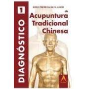 Livro - Diagnóstico de Acupuntura Tradicional Chinesa/ VOL I