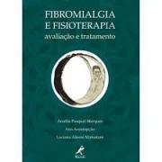 Livro - Fibromialgia e Fisioterapia - Avaliação e Tratamento