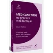 Livro - Medicamentos na Gravidez e na Lactação