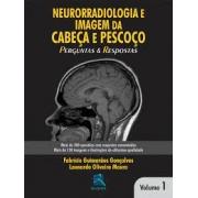 livro NEURORRADIOLOGIA EM CABECA E PESCOCO - VOL.1