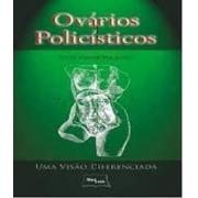 Livro - Ovários Policísticos - Uma Visão Diferenciada