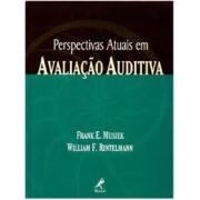 Livro - Perspectivas Atuais em Avaliação Auditiva